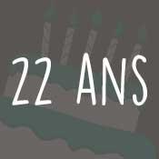 Carte anniversaire 22 ans