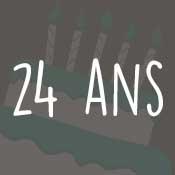 Carte anniversaire 24 ans