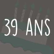 Carte anniversaire 39 ans