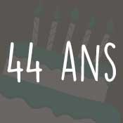 Carte anniversaire 44 ans