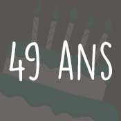 Carte anniversaire 49 ans