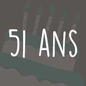 Carte anniversaire 51 ans