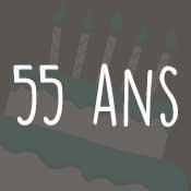 Carte anniversaire 55 ans