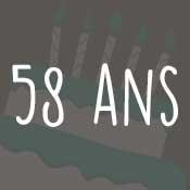 Carte anniversaire 58 ans