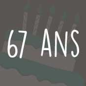 Carte anniversaire 67 ans
