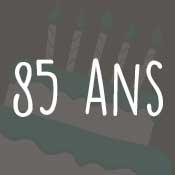 Carte anniversaire 85 ans