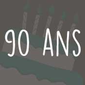 Carte anniversaire 90 ans