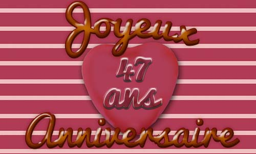carte-anniversaire-amour-47-ans-coeur-rose.jpg