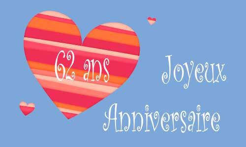 Carte Anniversaire Amour 62 Ans Trois Coeur