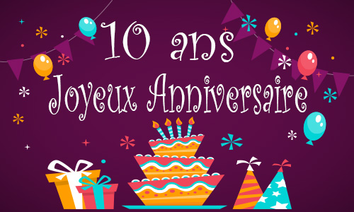 carte anniversaire enfant 10 ans gateau. Black Bedroom Furniture Sets. Home Design Ideas