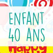 Carte anniversaire enfant 40 ans