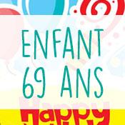 Carte anniversaire enfant 69 ans