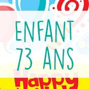 Carte anniversaire enfant 73 ans