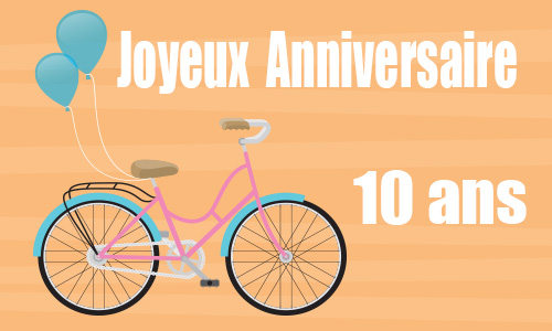 carte anniversaire femme 10 ans velo. Black Bedroom Furniture Sets. Home Design Ideas