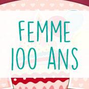 Carte anniversaire femme 100 ans