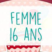 Carte anniversaire femme 16 ans