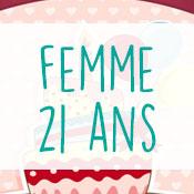 Carte anniversaire femme 21 ans