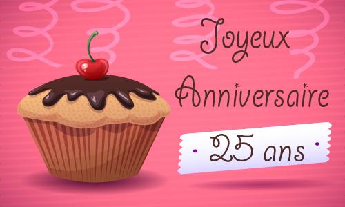 Célèbre Carte anniversaire femme 25 ans virtuelle gratuite à imprimer  NC23