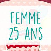 Carte anniversaire femme 25 ans