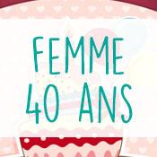 Carte anniversaire femme 40 ans