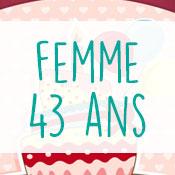 Carte anniversaire femme 43 ans