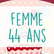 Carte anniversaire femme 44 ans