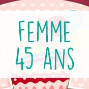 Carte anniversaire femme 45 ans
