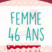 Carte anniversaire femme 46 ans