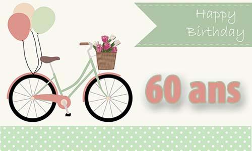 Carte anniversaire femme 60 ans felicitation - Anniversaire 60 ans femme ...