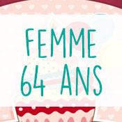 Carte anniversaire femme 64 ans