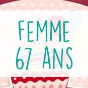 Carte anniversaire femme 67 ans