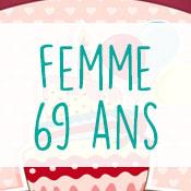 Carte anniversaire femme 69 ans