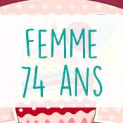 Carte anniversaire femme 74 ans