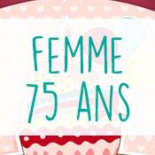 Carte anniversaire femme 75 ans