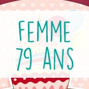 Carte anniversaire femme 79 ans