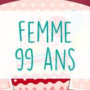 Carte anniversaire femme 99 ans
