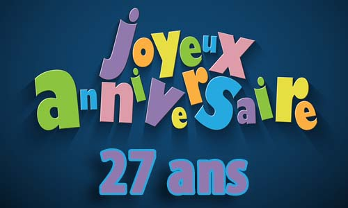 carte-anniversaire-homme-27-ans-invitation.jpg