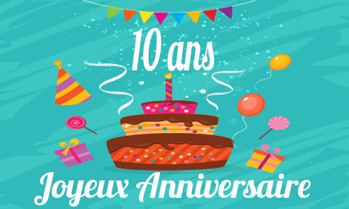 carte anniversaire humour 10 ans fete ballon. Black Bedroom Furniture Sets. Home Design Ideas