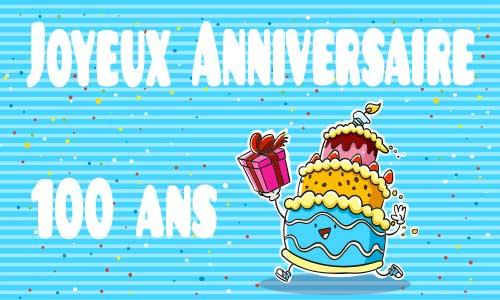 carte-anniversaire-humour-100-ans-gateau-cadeau.jpg