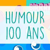 Carte anniversaire humour 100 ans