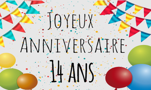 carte anniversaire humour 14 ans confetti. Black Bedroom Furniture Sets. Home Design Ideas