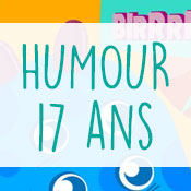Carte anniversaire humour 17 ans