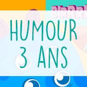 Carte anniversaire humour 3 ans