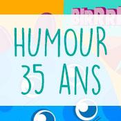 carte-anniversaire-humour-35-ans