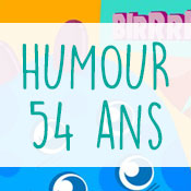 Carte anniversaire humour 54 ans