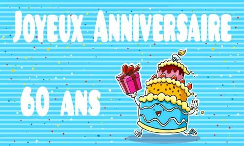 Carte Anniversaire Humour 60 Ans Gateau Cadeau