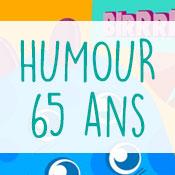 Carte anniversaire humour 65 ans