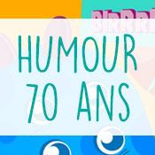 Carte anniversaire humour 70 ans
