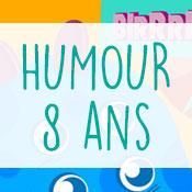 Carte anniversaire humour 8 ans