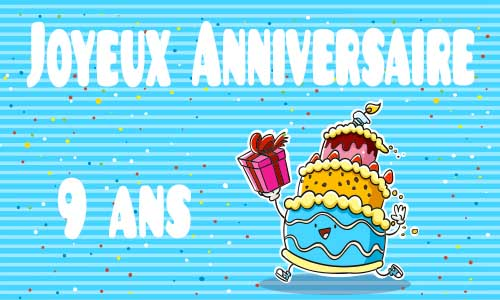 carte anniversaire humour 9 ans gateau cadeau. Black Bedroom Furniture Sets. Home Design Ideas